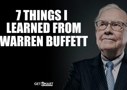 7 Things I Learned From Warren Buffett
